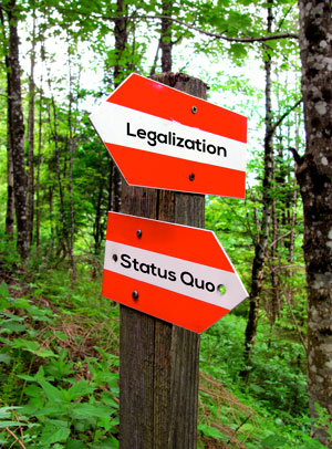 We've come to a fork in the road, which way will we go? Do we want cannabis legalization, or should we accept the status quo?