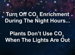 When growing marijuana, turn off CO2 enrichment at night, marijuana plants don't use CO2 after lights out